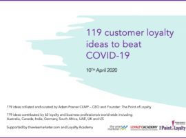 119 customer loyalty ideas to beat COVID-19
